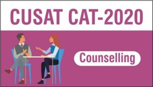 CUSAT 2020 Counselling, Date & Procedure | Check Here