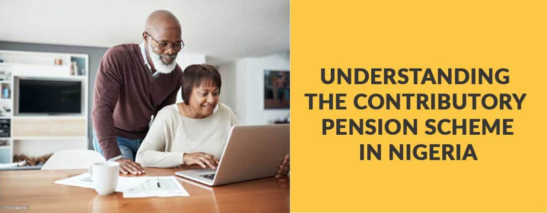 All You Need to Know About Contributory Pension Scheme