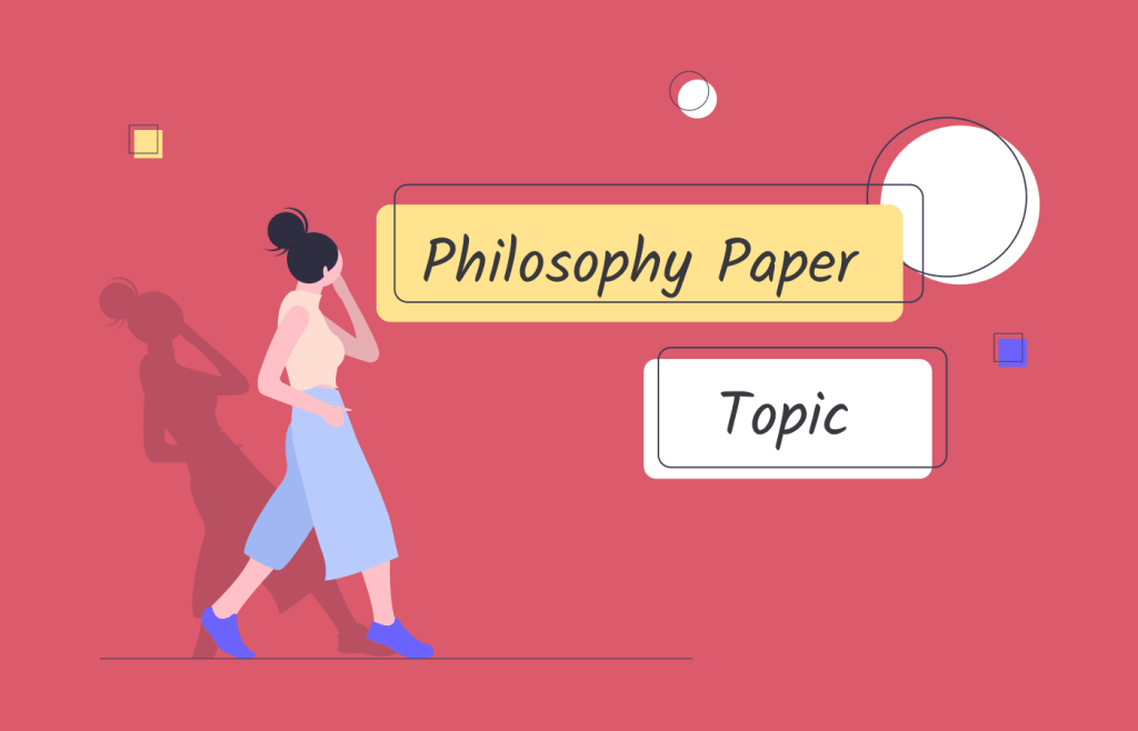 Philosophy Essay Topics for Students in 2020 and 2021