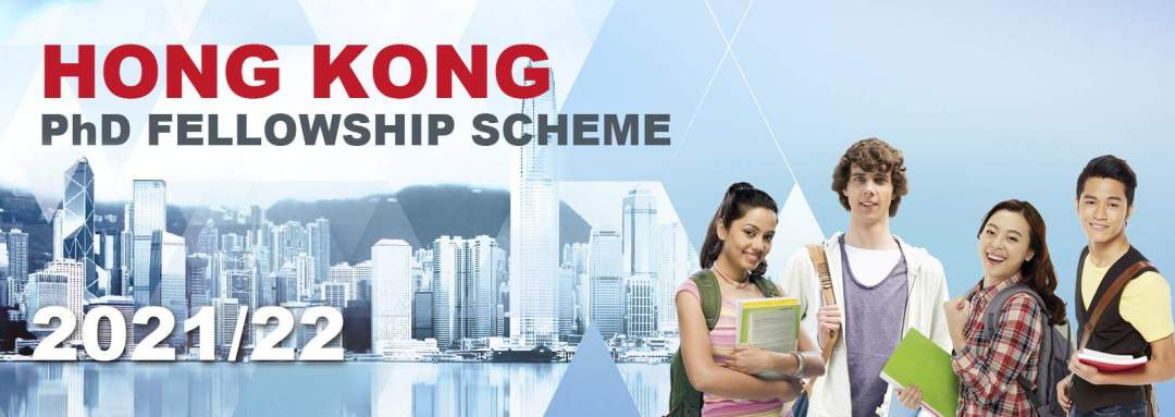 Hong Kong PhD Fellowship Scheme 2021 See Updated Information