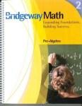 Bridgeway Math Book 2 Pre-Algebra from Bridgeway