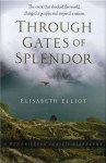 Through Gates of Splendor by Elisabeth Elliot from Accelerated Christian Education
