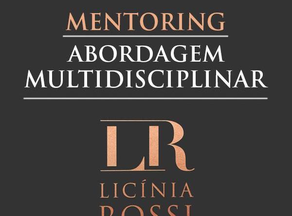Mentoring Abordagem Multidisciplinar Professora Licínia Rossi