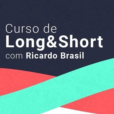 Curso de Long&Short - Ricardo Brasil
