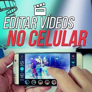 Edição de Vídeo pelo Celular