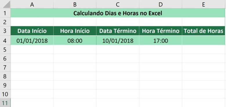 Calculando dias e horas no Excel - Inserindo as informações