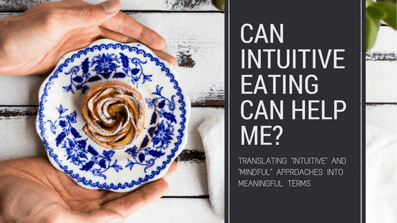 can Intuitive eating help me