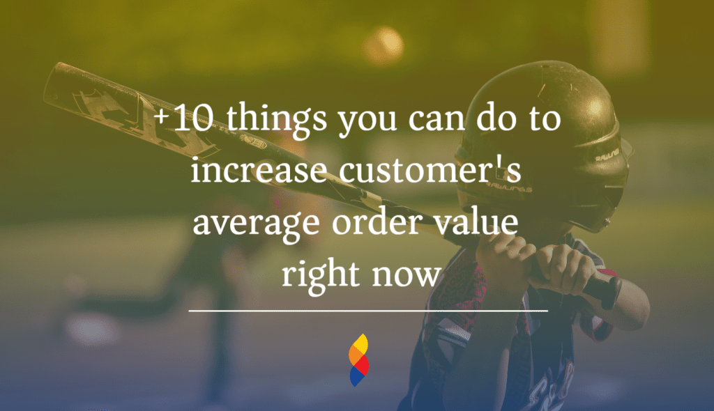 How to increase customers average order value