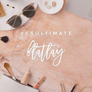 #csultimateflatlay