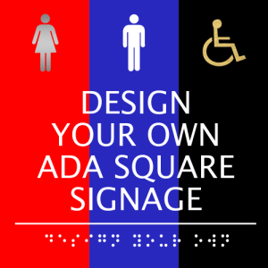 Design Your Own ADA Signs