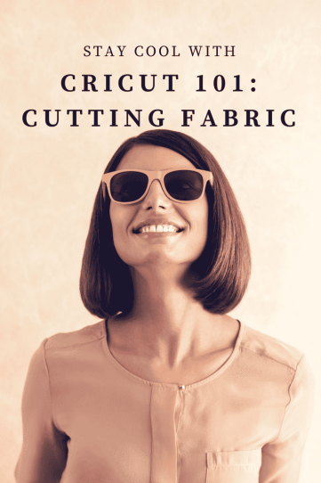 How to cut fabric with a Cricut Explore Air 2