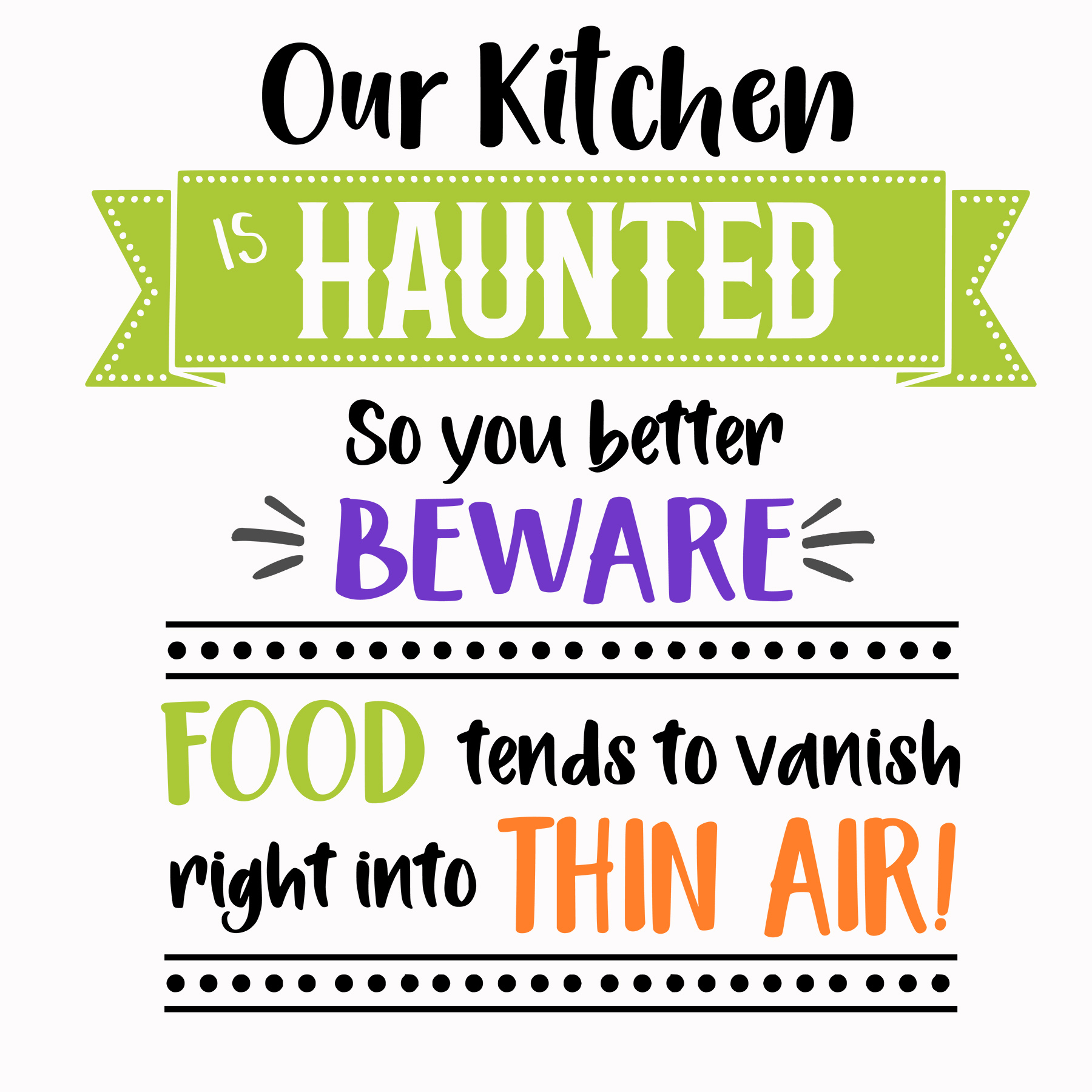 Haunted Kitchen SVG Cut File