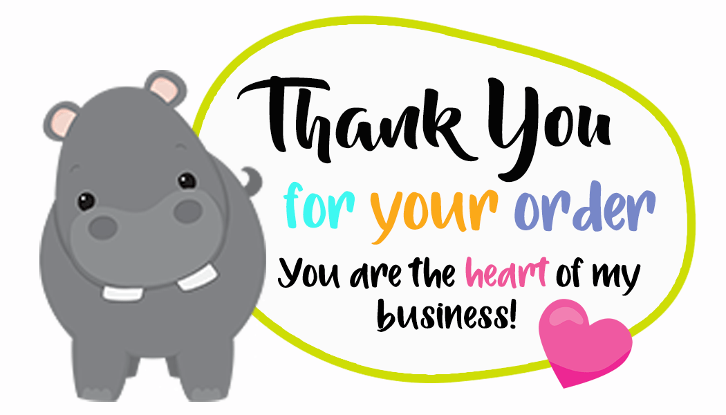 Thank You For Your Order Hippo