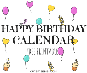 FREE Happy Birthday Calendar And Poster Announcement For Your Classroom Or Workplace! Happy Birthday images in your free 2019 calendar to celebrate this special day. #freeprintable #happybirthday