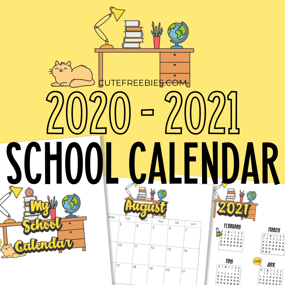 2021-2020-SCHOOL-CALENDAR-PRINTABLE - Cute Freebies For You