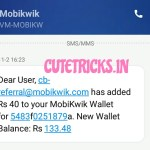 [New Code Added] Mobikwik App Loot – Add Rs 10 & Get Rs 90 Cashback + Rs 40 Per Refer + Proof