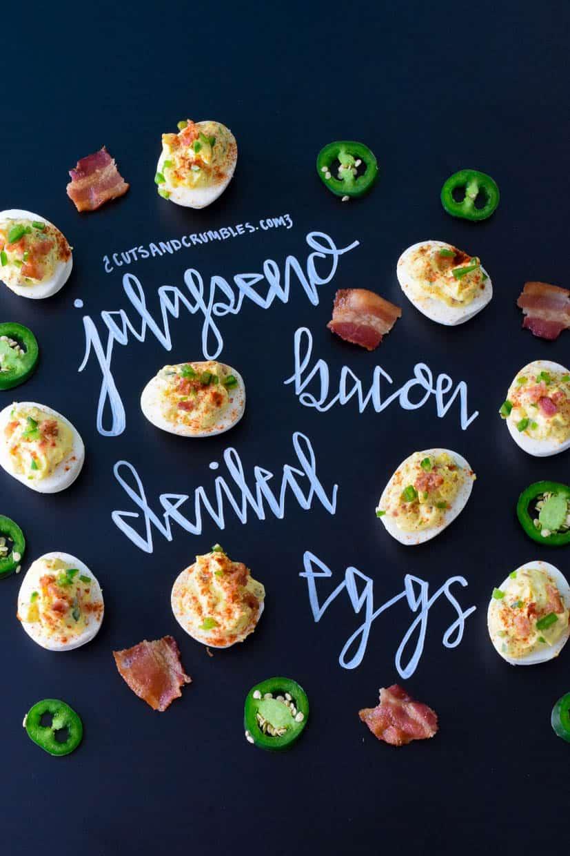 Jalapeno Bacon Deviled Eggs with title written on chalkboard