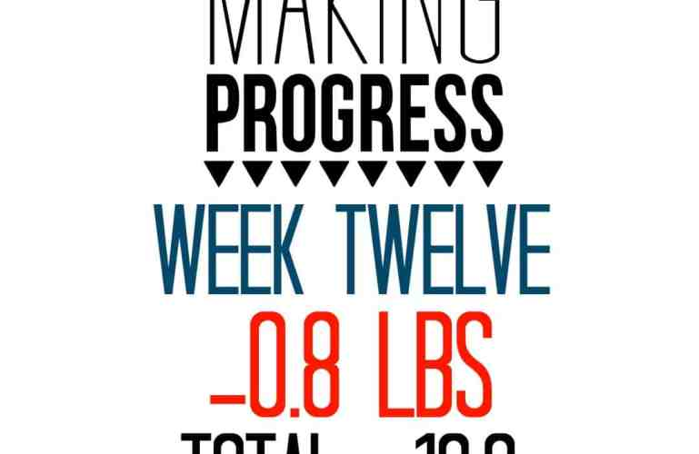 Week 12 Recap: -0.8 pounds