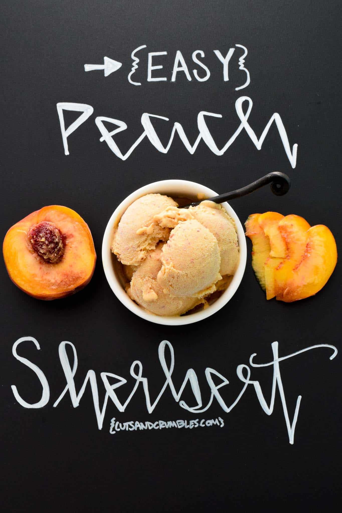 Easy Peach Sherbert with title written on chalkboard