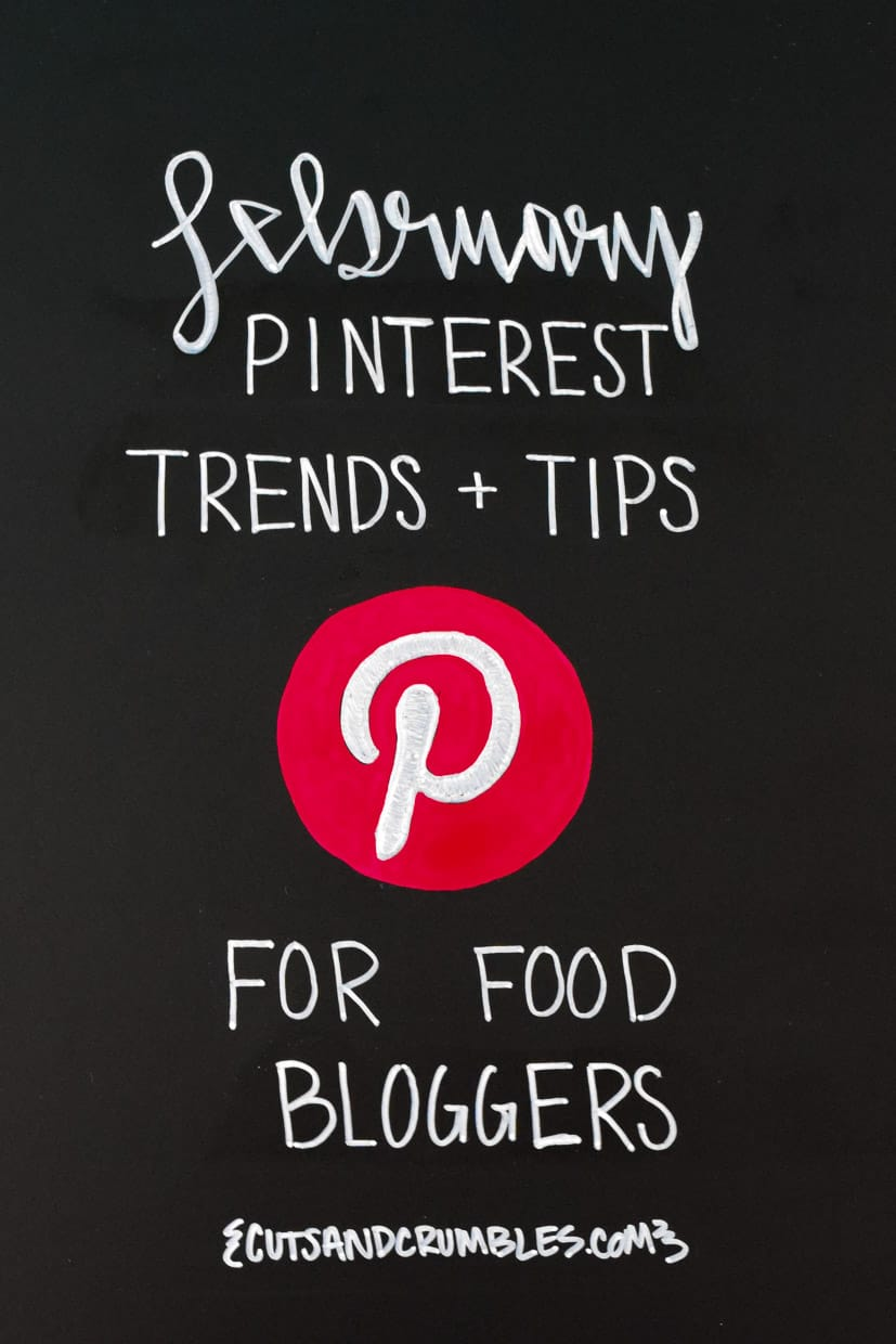 February PInterest Trends and Tips for Food Bloggers on black chalkboard