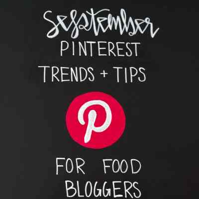 September Pinterest Trends and Tips for Food Bloggers on Black Chalkboard
