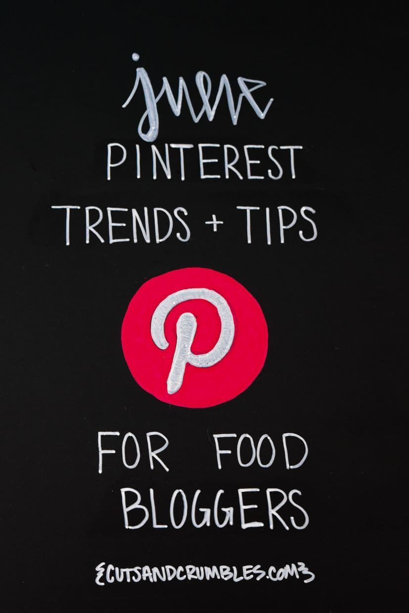 June Pinterest Monthly Trends and Tips written on chalkboard