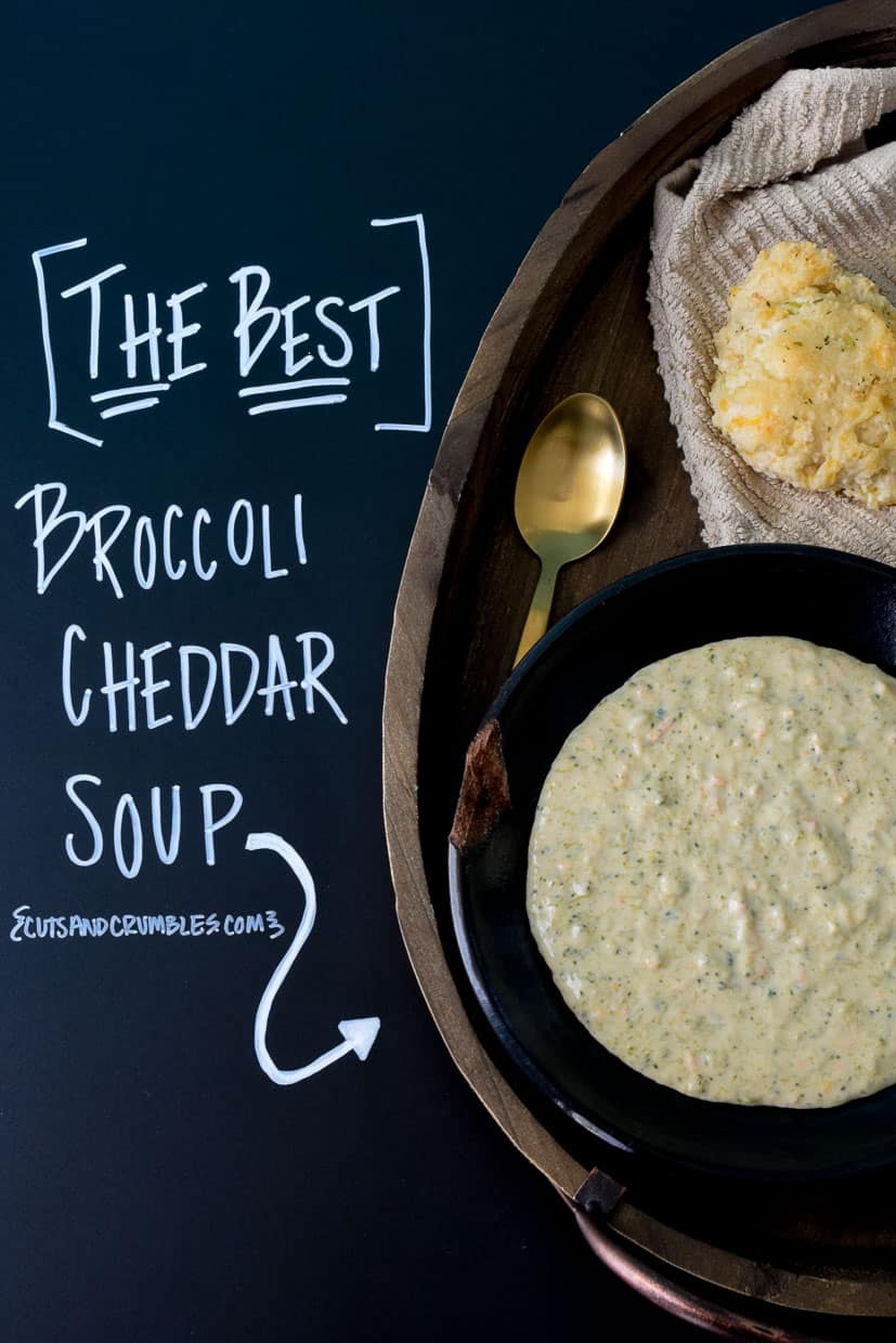 The Best Broccoli Cheddar Soup with title written on chalkboard