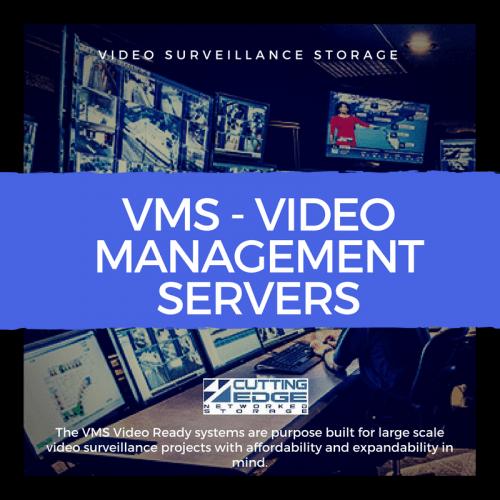 VMS storage server