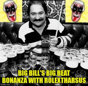 RolexTharsus - Big Bills Big Beat Bonanza Image