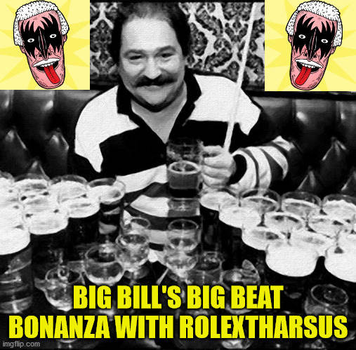 RolexTharsus - Big Bills Big Beat Bonanza