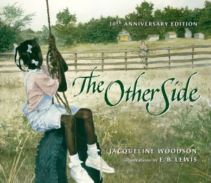 The Other Side Novel by Jacqueline Woodson
