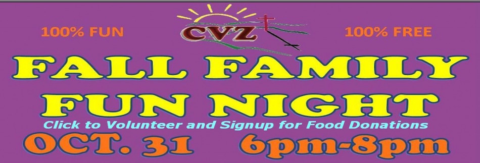 Fall Family Fun Night Is Oct 31 2017 6pm 8pm We Need A Lot Of Help In Order To Have Safe And Successful As Reach Out The Kids