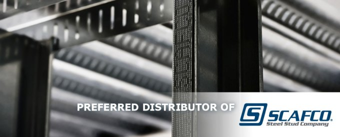 Preferred Distributor of SCAFCO Steel Stud Company