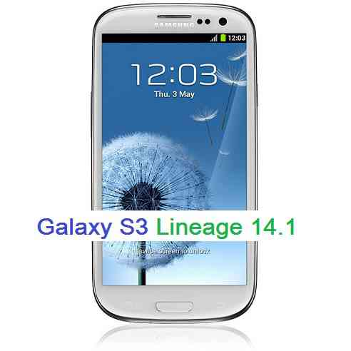 Galaxy S3 Lineage 14.1, Nougat 7.1 ROM