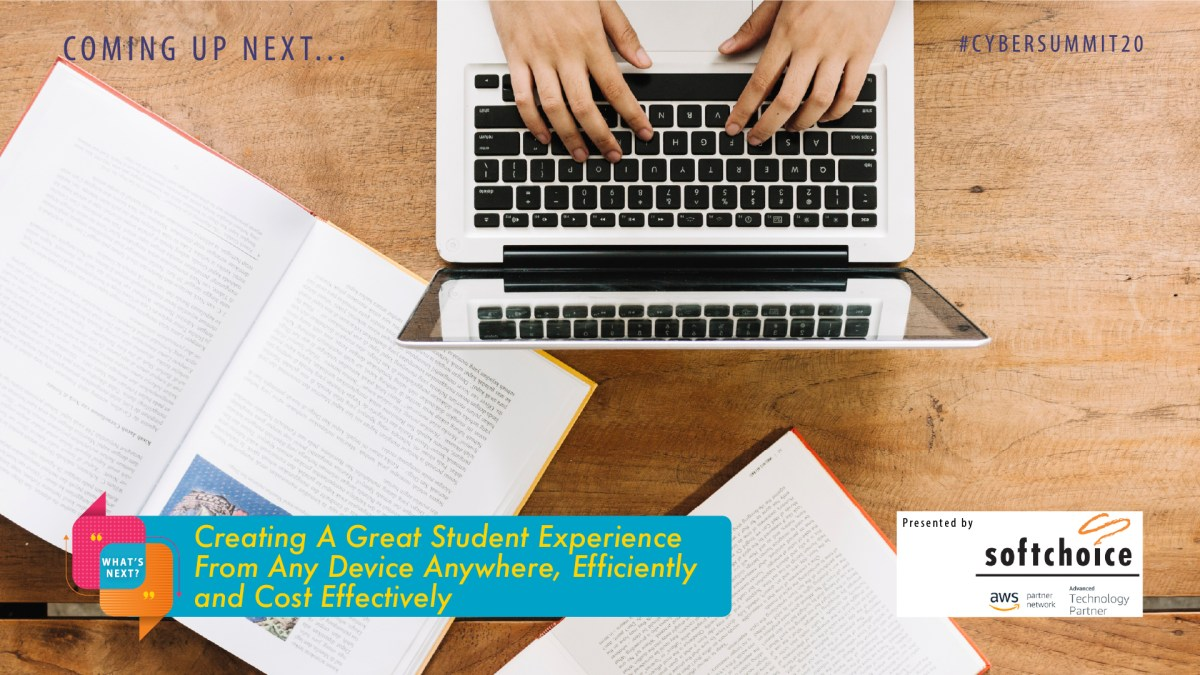Up Next_Creating A Great Student Experience From Any Device Anywhere, Efficiently and Cost Effectively