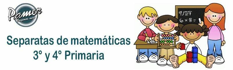 Separatas Pamer de Matemáticas para tercero y cuarto | CyberDocentes