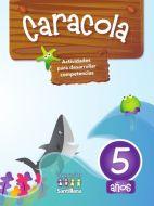 Caracola 5 – Actividades para desarrollar competencias