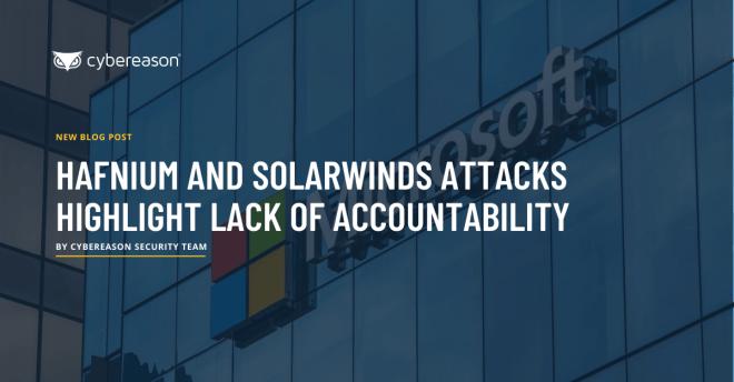 HAFNIUM and SolarWinds Attacks Highlight Lack of Accountability