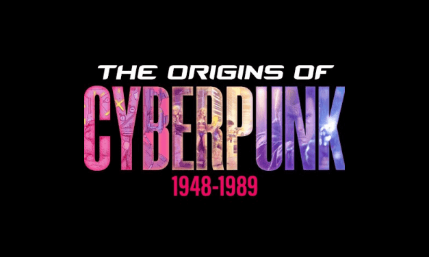Check Out This Very Nice Documentary on the Origins of Cyberpunk