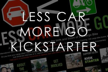 LESS CAR MORE GO: The Cargo Bike Documentary