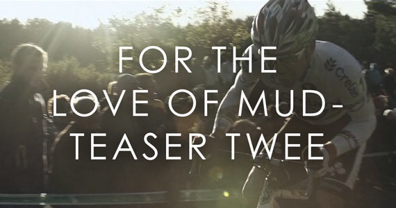 For The Love Of Mud - Teaser Twee