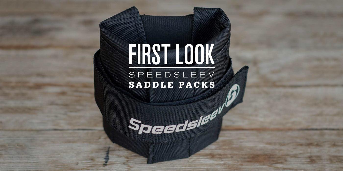 First Look: Speedsleev Saddle Packs