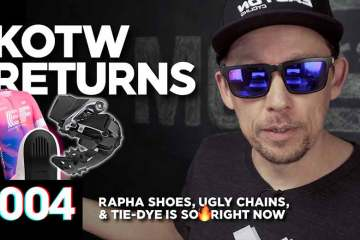 Ugly Chains, New Rapha Shoes, & Tie-Dye Is So  Right Now :: KOTW - 004