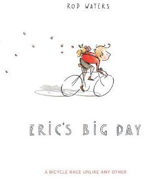 Eric's Big Day by Rod Waters