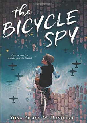 The Bicycle Spy by Yona Zeldis McDonough - a WW2 childrens book about a boy who cycles and rides his bike