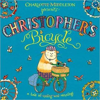 Christopher's Bicycle by Charlotte Middleton - a kids book about cycling