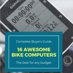 16 Best Bike Computers of 2018: Definitive Buying Guide For Every Budget