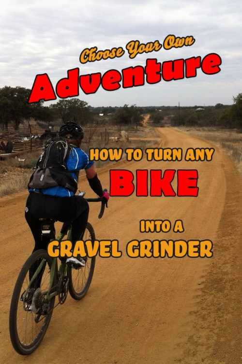 Choose Your Own Adventure: How to Turn Any Bike Into a Gravel Grinder