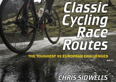 Review: Classic Cycling Race Routes: The Toughest 52 European Challenges