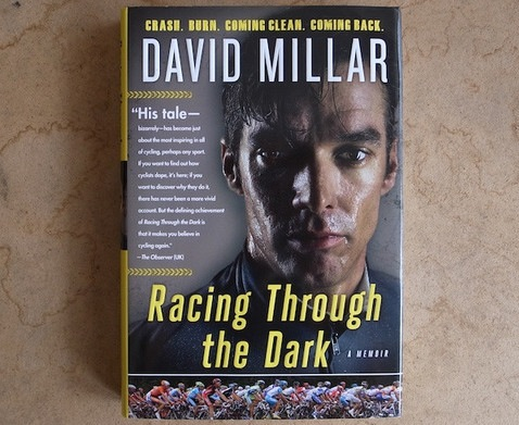 Book Review: Racing Through the Dark – The Fall and Rise of David Millar